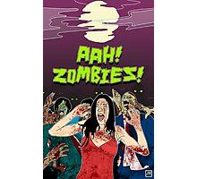 AHH!! Zombies!! Photographic Print