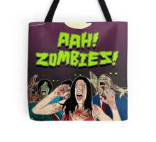AHH!! Zombies!! Tote Bag