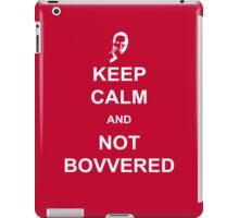 Not Bovvered! iPad Case/Skin
