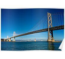 Sailing under the Bay Bridge - San Francisco Poster