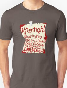 Attention! Unisex T-Shirt