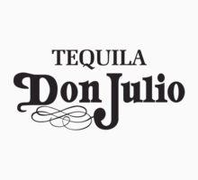 Don Julio Tequila T-shirt by Michael Sundburg