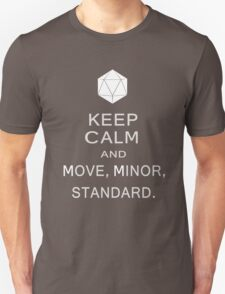 Keep Calm and Move Minor Standard T-Shirt