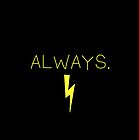 always. by livethelife