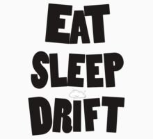 eat sleep drift cloud  by knifecloud