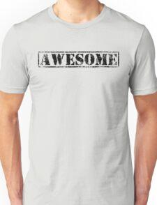 AWESOME (black type) Unisex T-Shirt