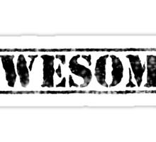 AWESOME (black type) Sticker