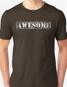 AWESOME (white type) Unisex T-Shirt