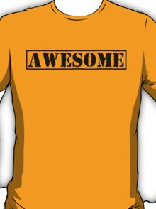 AWESOME - second version (black type) T-Shirt