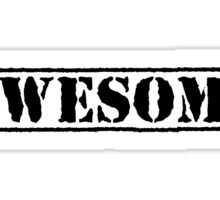 AWESOME - second version (black type) Sticker