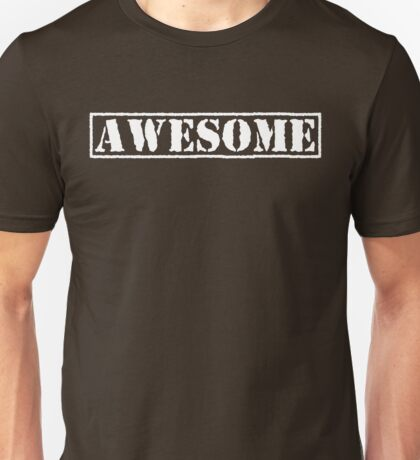 AWESOME - second version (white type) Unisex T-Shirt