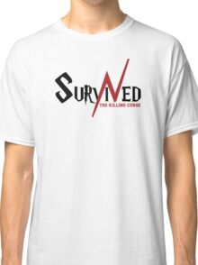 SURVIVED THE KILLING CURSE (first version) Classic T-Shirt