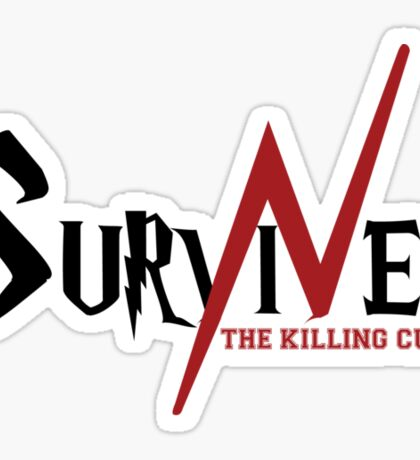 SURVIVED THE KILLING CURSE (first version) Sticker