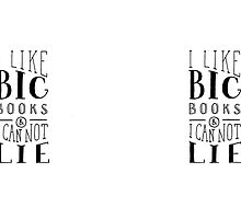I Like Big Books (White) by Shannelle  C.