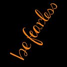 Be fearless - IPad by GiadaL