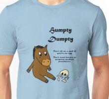 Humpty Dumpty morals Unisex T-Shirt