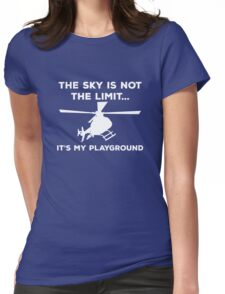 The Sky Is Not The Limit, It's My Playground. Womens Fitted T-Shirt