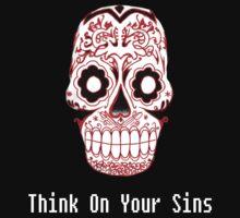 Think On Your Sins.  by MickeySpectrum