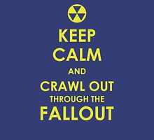 Crawl Out Through The Fallout T-Shirt