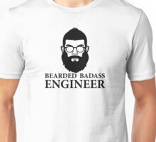 Bearded Badass Engineer Unisex T-Shirt