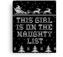 This girl is on the naughty list Canvas Print