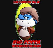 Big Poppa Unisex T-Shirt