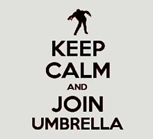 """Keep Calm and Join Umbrella"" #2 Unisex T-Shirt"