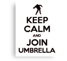 """Keep Calm and Join Umbrella"" #2 Canvas Print"