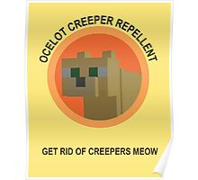 Get Rid Of Creepers Meow Poster