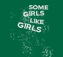 Some Girls Like Girls Womens Fitted T-Shirt