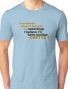 Everybody should Believe... T-Shirt