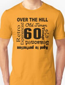 Over The Hill 60th Birthday T-Shirt