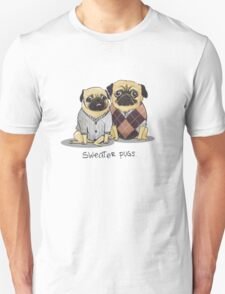 Sweater Puggies T-Shirt