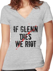 IF GLENN DIES WE RIOT Women's Fitted V-Neck T-Shirt