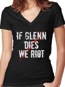 IF GLENN DIES WE RIOT Women's Fitted V-Neck T-Shirt