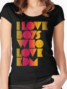 I Love Boys Who Love EDM (Electronic Dance Music) [special edition] Women's Fitted Scoop T-Shirt