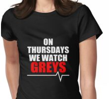 ON THURSDAYS WE WATCH GREY'S - For dark Womens Fitted T-Shirt