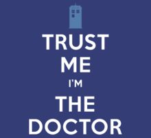 Trust me I'm the Doctor by mumblebug