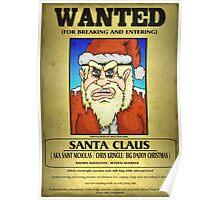 Santa Claus Wanted Poster Poster