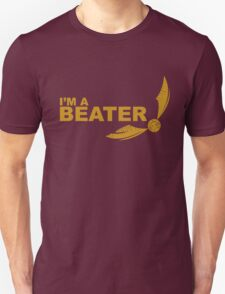 I'm a Beater - Yellow ink Unisex T-Shirt