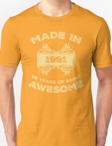 Made In 1991 25 Years Of Being Awesome T-Shirt