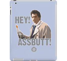 Hey! Assbutt! iPad Case/Skin