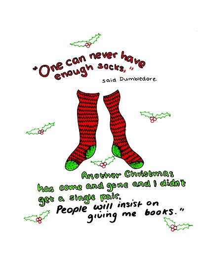 """Harry Potter Christmas Design - """"One can never have enough socks!"""" by LittleMizMagic"""