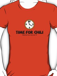 Time For Chili T-Shirt