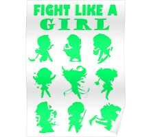 League of Legends Fight Like A Girl Green Poster