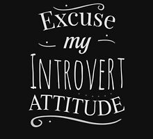 excuse my introvert attitude Womens Fitted T-Shirt