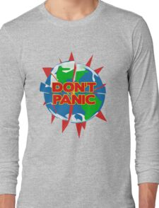 People of Earth, Don't Panic! Long Sleeve T-Shirt