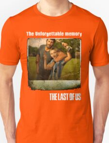 The Last of us Joel's Unforgettable memory Unisex T-Shirt
