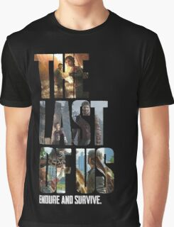 The Last of us Endure and survive Graphic T-Shirt