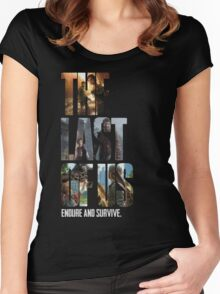 The Last of us Endure and survive Women's Fitted Scoop T-Shirt